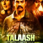 Talaash: The Answer Lies Within - 2012: