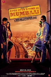 1. Once Upon a Time in Mumbaai – 2010